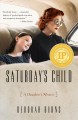 Cover for Saturday's Child: A Daughter's Memoir