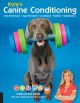 Cover for Kyra's canine conditioning: peak performance, injury prevention, coordinati...