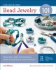 Cover for Bead Jewelry 101: Master Basic Skills and Techniques Easily Through Step-by...