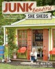 Cover for Junk beautiful: she sheds: hundreds of inspired ideas for your backyard ret...