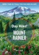 Cover for Day hike! Mount Rainier