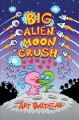 Cover for Big Alien Moon Crush
