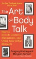 Cover for The art of body talk: how to decode gestures, mannerisms, and other non-ver...