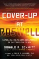 Cover for Cover-Up at Roswell: Exposing the 70-Year Conspiracy to Suppress the Truth