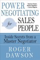 Cover for Power Negotiating for Salespeople: Inside Secrets from a Master Negotiator
