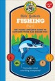 Cover for Ranger Rick Kids' Guide to Fishing: The Young Angler's Guide to Catching Mo...