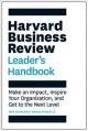 Cover for The Harvard Business Review Leader's Handbook: Make an Impact, Inspire Your...