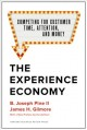 Cover for The experience economy: competing for customer time, attention, and money