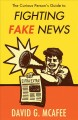Cover for The curious person's guide to fighting fake news