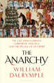 Cover for The anarchy: the relentless rise of the East India Company