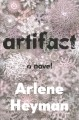 Cover for Artifact: a novel