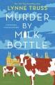 Cover for Murder by milk bottle