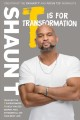 Cover for T is for transformation: unleash the 7 superpowers to help you dig deeper, ...