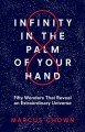 Cover for Infinity in the Palm of Your Hand: Fifty Wonders That Reveal an Extraordina...