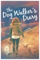 Cover for The dog walker's diary