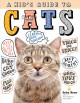 Cover for A kid's guide to cats: how to train, care for, and play and communicate wit...