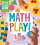 Cover for Math play! / Learning Activities for Preschoolers