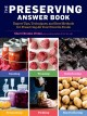 Cover for The preserving answer book: expert tips, techniques, and best methods for p...