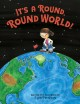 Cover for It's a round, round world!
