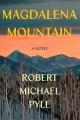 Cover for Magdalena Mountain: a novel