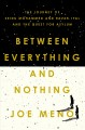 Cover for Between everything and nothing: the journey of Seidu Mohammed and Razak Iya...