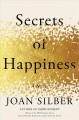 Cover for Secrets of happiness: a novel