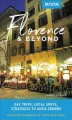 Cover for Moon Florence & Beyond: Day Trips, Local Spots, Strategies to Avoid Crowds