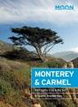 Cover for Monterey & Carmel: with Santa Cruz & Big Sur