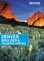 Cover for Denver, Boulder & Colorado Springs.