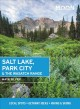 Cover for Moon Salt Lake, Park City & the Wasatch Range: Local Spots, Getaway Ideas, ...