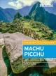 Cover for Moon Machu Picchu: With Lima, Cusco & the Inca Trail