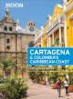 Cover for Moon Cartagena & Colombia's Caribbean Coast