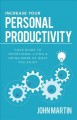 Cover for Increase your personal productivity: your guide to intentional living & doi...