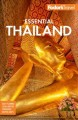 Cover for Fodor's Essential Thailand: With Myanmar Burma, Cambodia & Laos