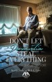 Cover for Don't let dementia steal everything: avoid mistakes, save money, and take c...