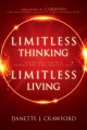 Cover for Limitless thinking, limitless living: think big, ask big, expect big, and r...