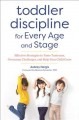 Cover for Toddler Discipline for Every Age and Stage: Effective Strategies to Tame Ta...