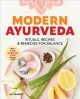 Cover for Modern Ayurveda: Rituals, Recipes & Remedies for Balance