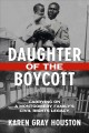 Cover for Daughter of the boycott: carrying on a Montgomery family's civil rights leg...