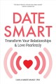 Cover for Date Smart: Transform Your Relationships and Love Fearlessly