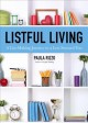 Cover for Listful Living: A List-making Journey to a Less Stressed You