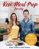 Cover for Keto meal prep by flavcity: 125+ low carb recipes that actually taste good