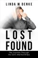Cover for Lost and Found: The Journey Through My Son's Mental Illness