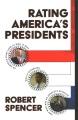 Cover for Rating America's presidents / Robert Spencer.