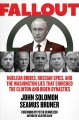 Cover for Fallout: nuclear bribes, Russian spies, and the Washington lies that enrich...