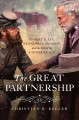 Cover for Great Partnership: Robert E. Lee, Stonewall Jackson, and the Fate of the Co...