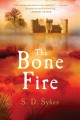 Cover for The bone fire