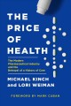 Cover for The price of health: the modern pharmaceutical enterprise and the betrayal ...