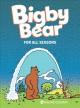 Cover for Bigby Bear. 2, For all seasons
