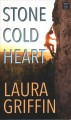 Cover for Stone cold heart [Large Print]